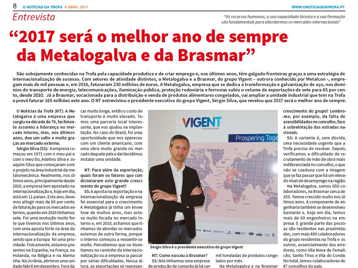 """""""2017 será o melhor ano de sempre da Metalogalva e da Brasmar"""" – O Notícias da Trofa"""