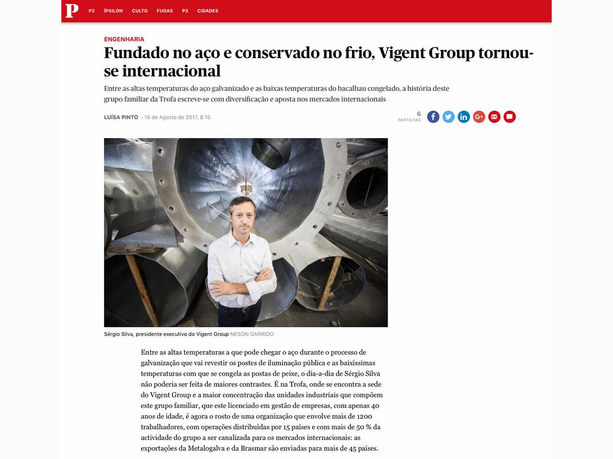 Fundado no aço e conservado no frio, Vigent Group tornou-se internacional – Público