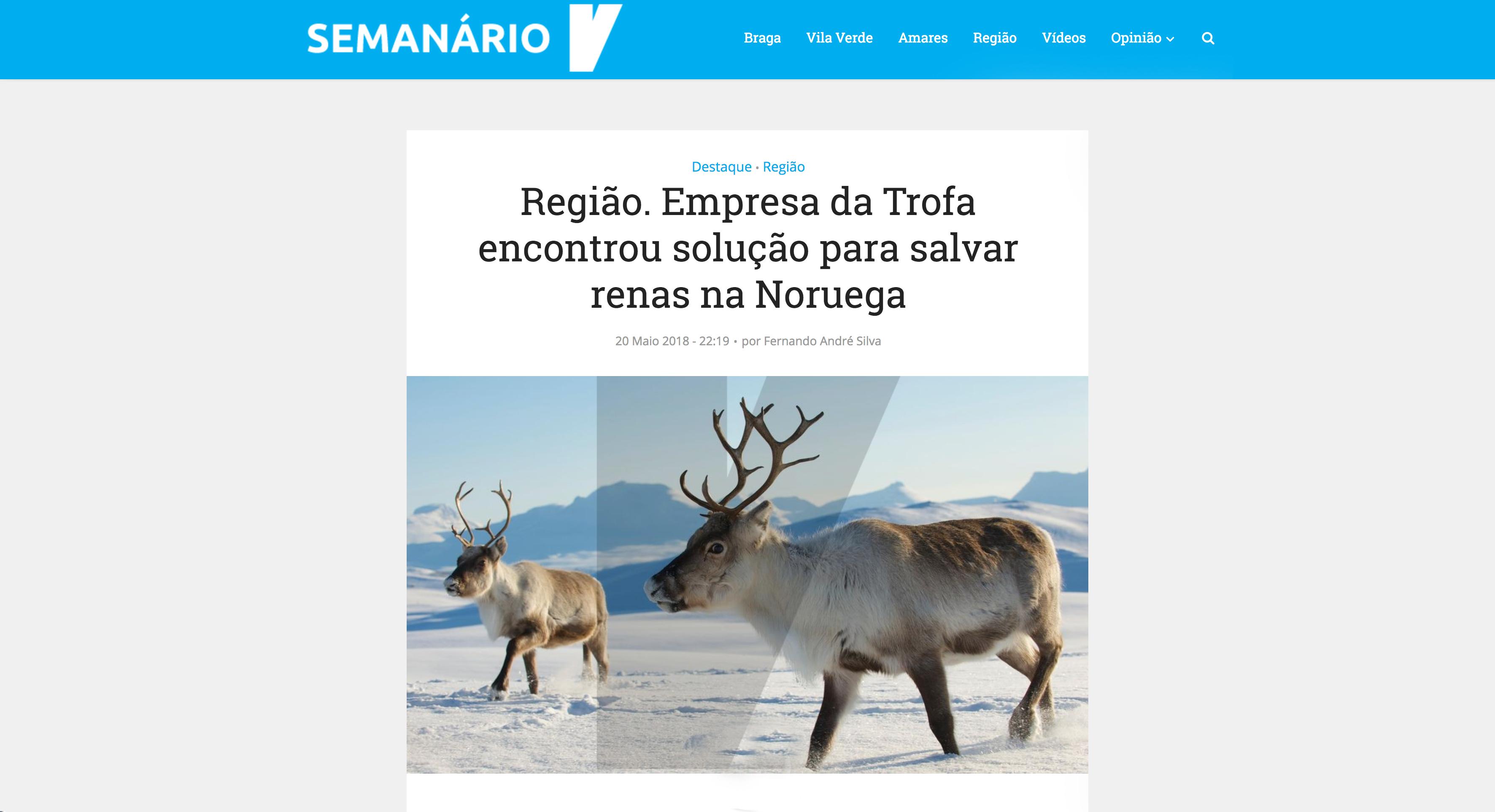 Região. Empresa da Trofa encontrou solução para salvar renas na Noruega – Semanário