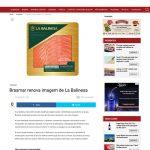 Brasmar renova imagem de La Balinesa – Grande Consumo